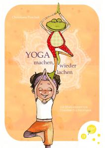 Yoga machen wieder lachen