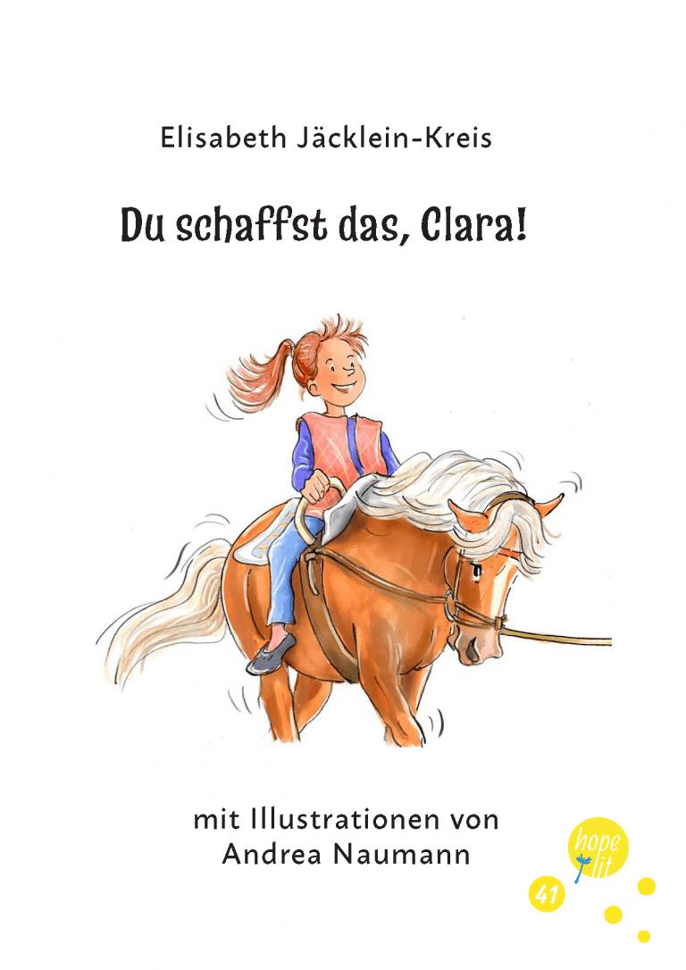 Du schaffst das, Clara!